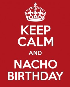 NachoBirthday.com Things to do on your birthday